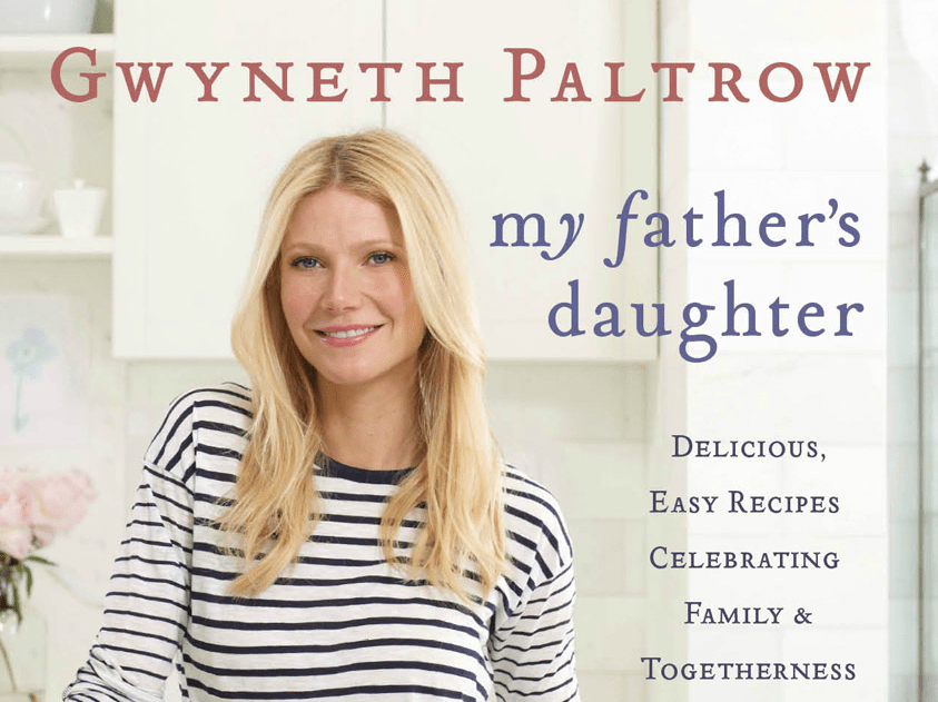 My Father's Daughter, by Gwyneth Paltrow