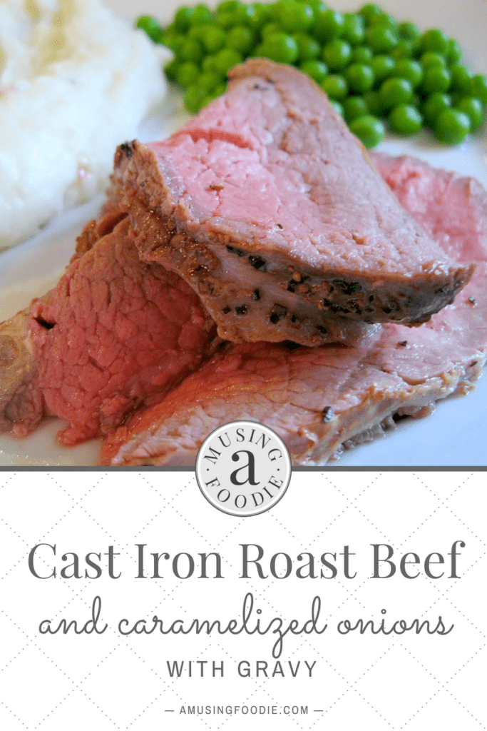 Cast iron roast beef with gravy is best when you make sure to get a good sear on all sides to keep it nice and juicy!