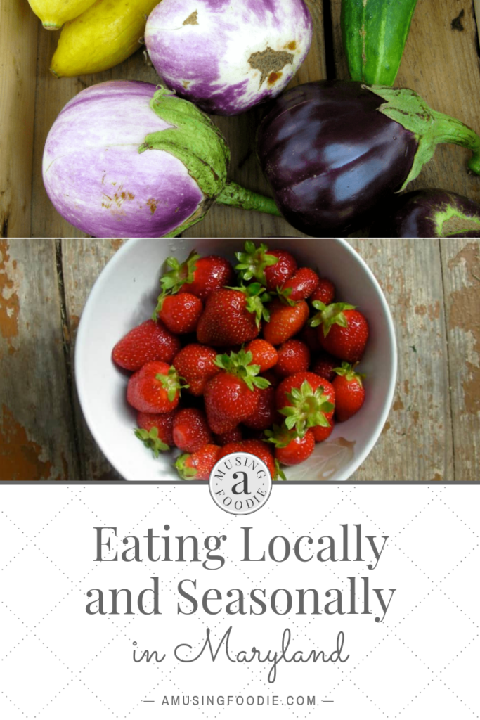 Whether you're part of a CSA, visiting farmers' markets or shopping at the regular grocery store, learn how to eat seasonally in Maryland with these tips!
