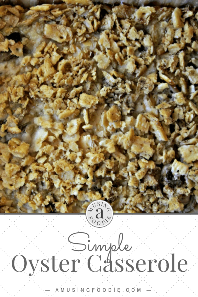 This simple oyster casserole will become a favorite dish for the holidays!