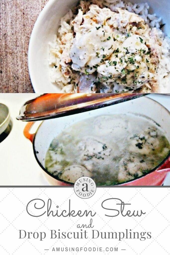 Chicken stew with drop biscuit dumplings.
