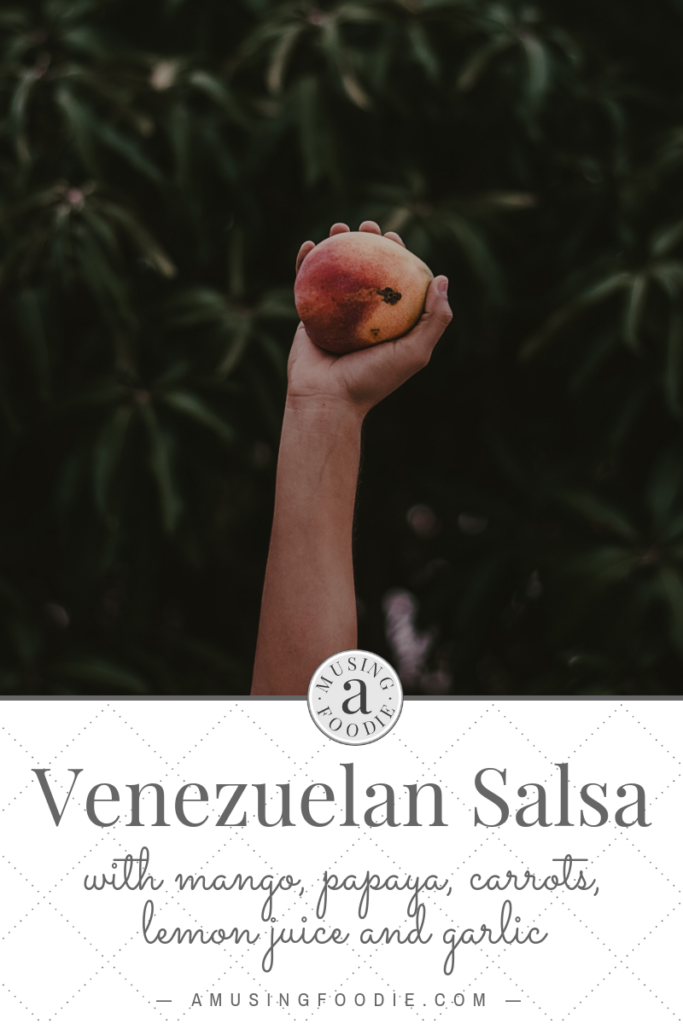 Venezuelan salsa made with mango, papaya, carrot, celery, lemon and garlic is a taste-tempting tropical sensation!