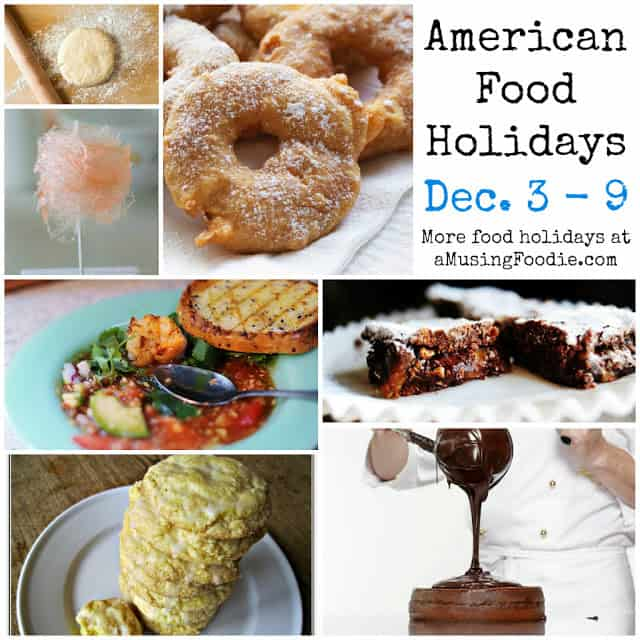 fritters, cotton candy, pastry, gazpacho, brownies, american food holidays