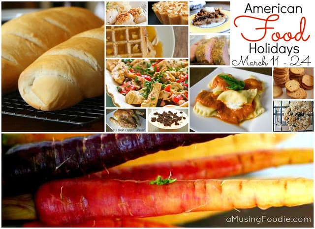 American Food Holidays - March 11-24
