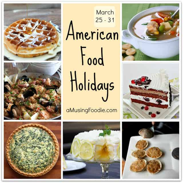 american food holidays, food holidays, national food holidays, march food holidays