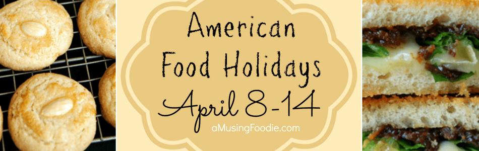 American Food Holidays | April 8-14