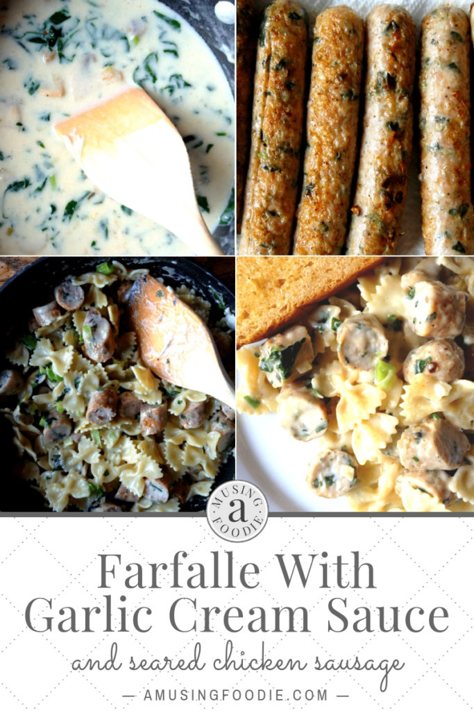 Step-by-step photos for this easy to make farfalle with garlic cream sauce and seared chicken sausage.