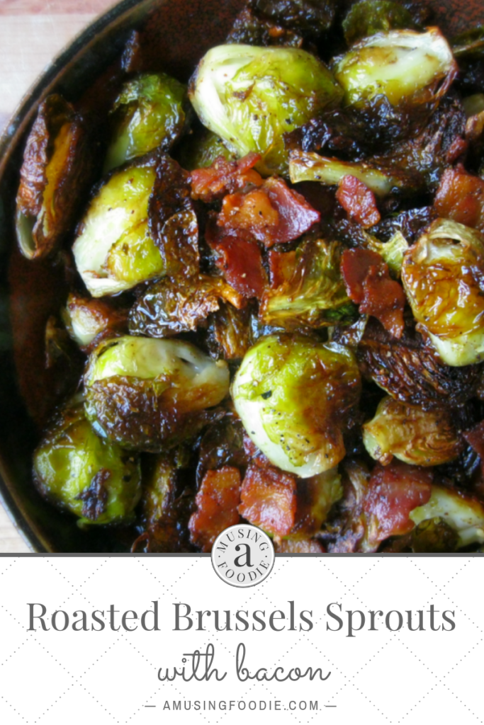 These melt-in-your-mouth roasted brussels sprouts with bacon are TO DIE FOR.