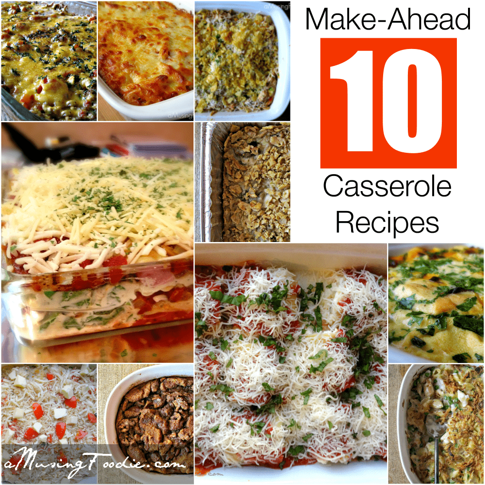 Make-Ahead Casserole Recipes. Save time with these make-ahead one-dish casseroles that are convenient and big on flavor. See More. More Make-Ahead: Appetizers Breakfast Casseroles Desserts Main Dishes Cozy Holiday Casseroles Pastelón Cheesy Ham, Corn, and Grits Bake.