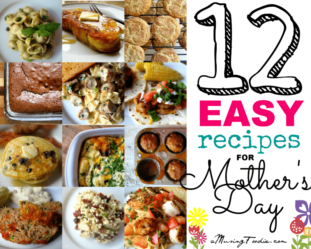 12 Easy Recipes for Mother's Day