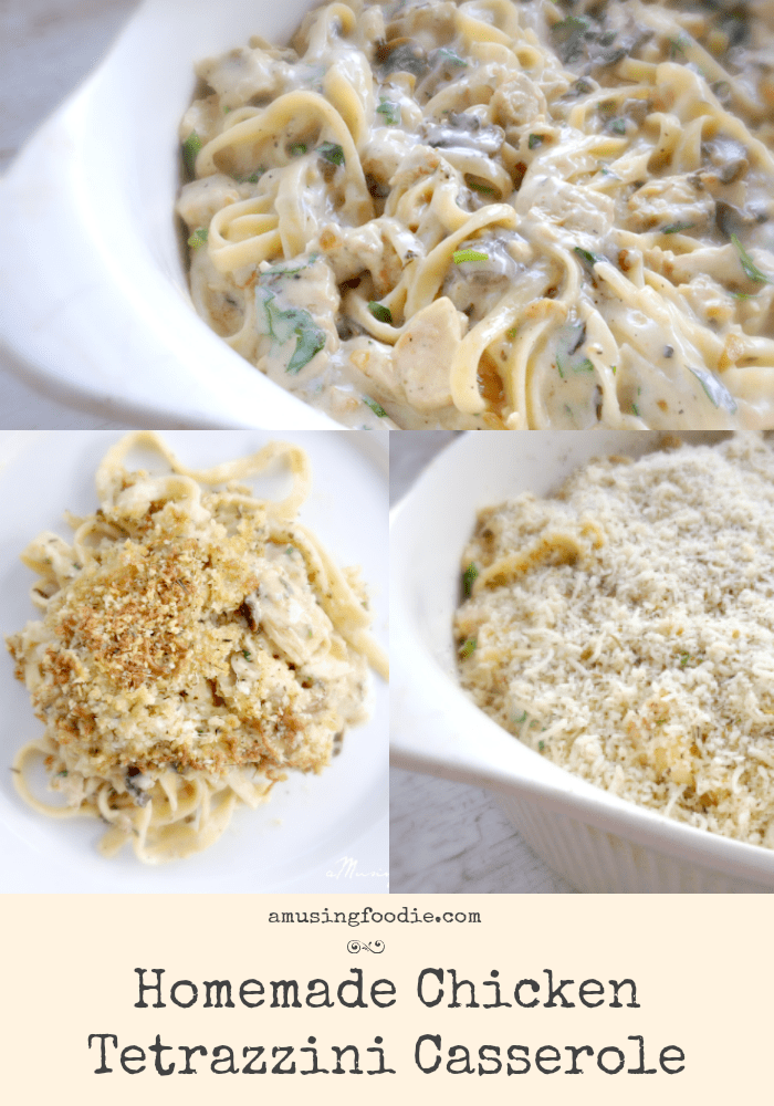 Homemade Chicken Tetrazzini Casserole: sooo yummy and perfect for a weeknight dinner!