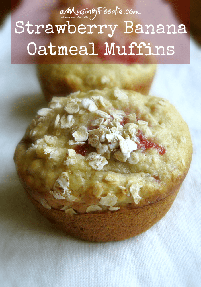 Strawberry Banana Oatmeal Muffins | (a)Musing Foodie