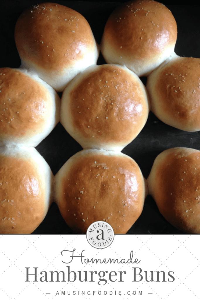 Homemade hamburger buns—they're easier to make than you think, and are oh-so-good!
