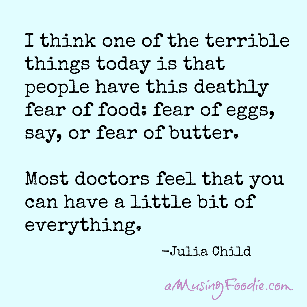 Julia Child Food Quote