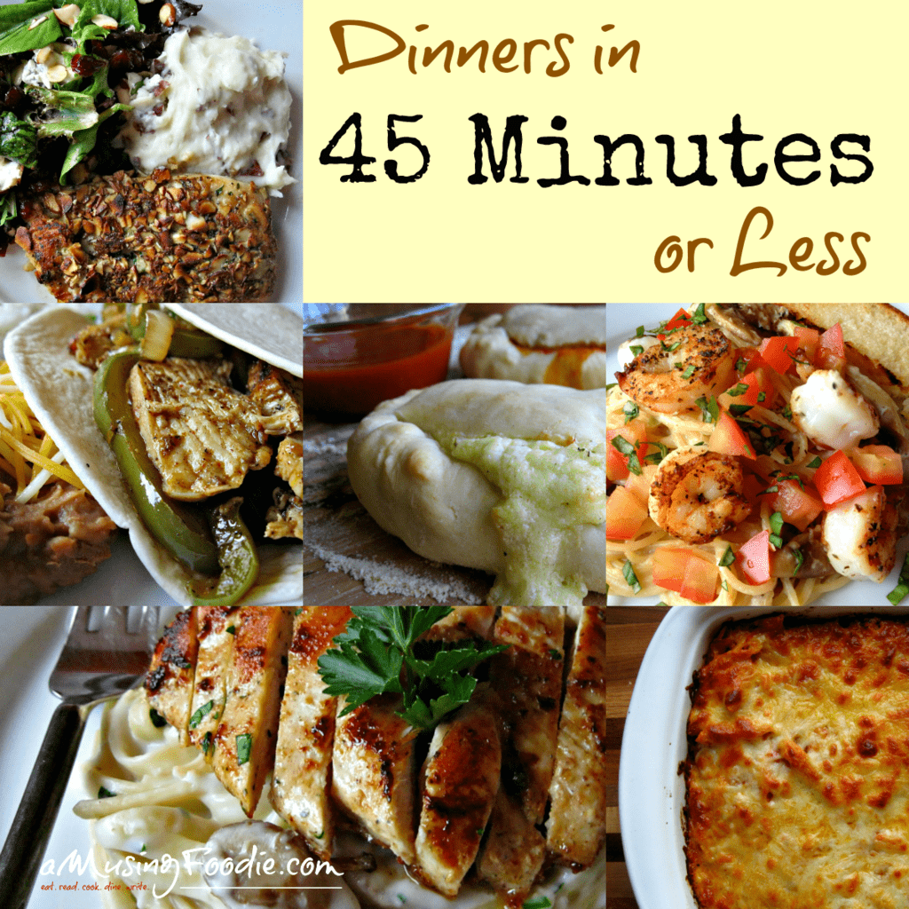 Dinners in 45 Minutes or Less