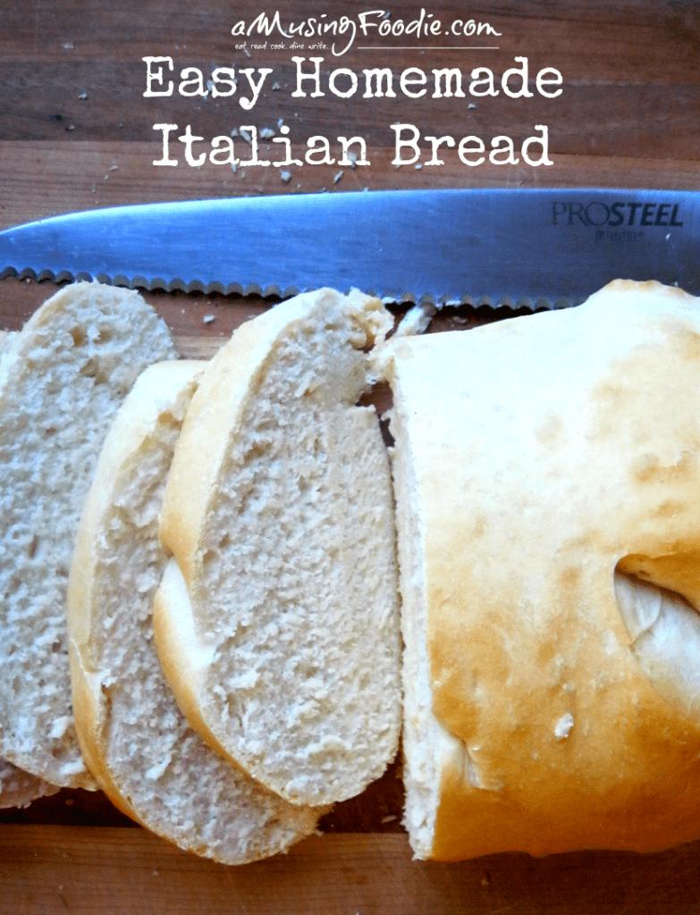 Easy Homemade Italian Bread
