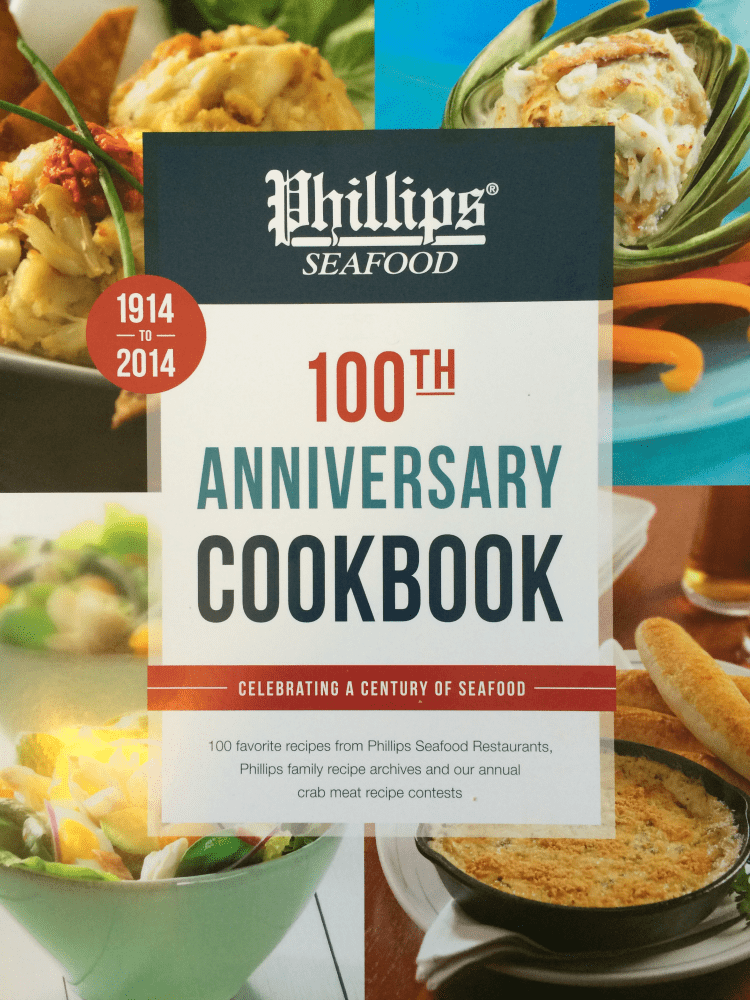 Phillips Restaurant 100th Anniversary Cookbook