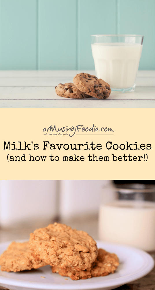 Milk's Favourite Cookies - And How To Make Them Better!