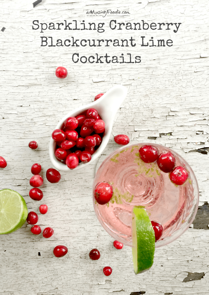 Sparkling Cranberry Blackcurrant Lime Cocktails!