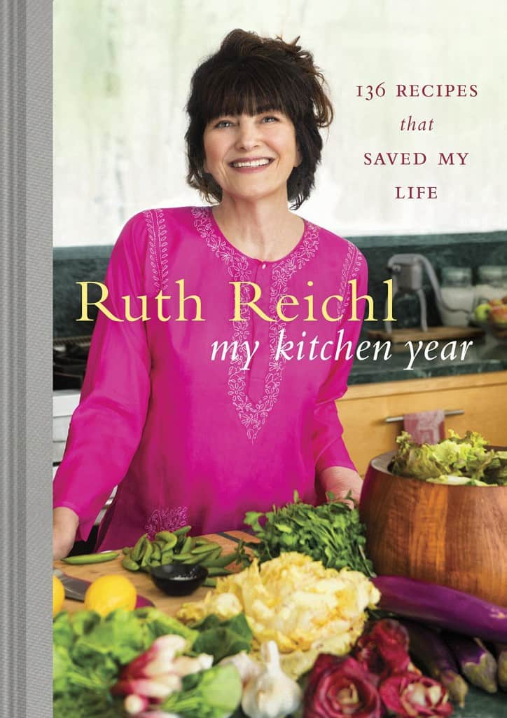 """My Kitchen Year,"" a cookbook by Ruth Reichl"