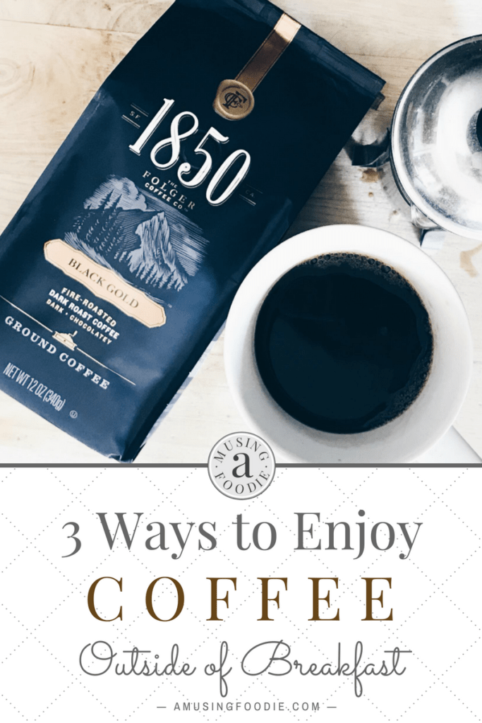 Coffee isn't just for waking you up in the morning! Here are three ways to enjoy coffee after your breakfast brew.