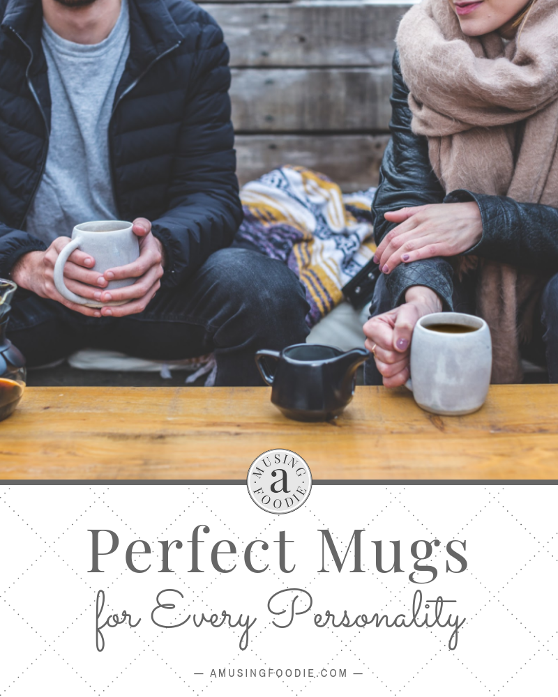 Mugs are part of everyday life, whether they're filled with coffee, tea, hot chocolate, wine ... or pens. We can all get by with any old mug, of course, but the right mug can bring a little spark of joy each and every morning. There are perfect mugs for every personality, no matter how quirky or basic!