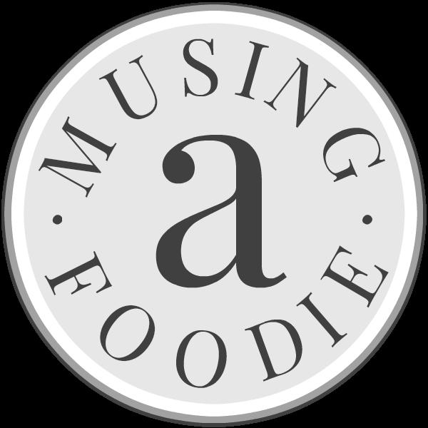 (a)Musing Foodie